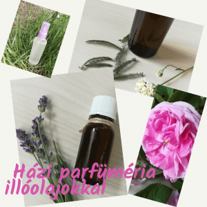 házi parfüméria illóolajokkal, stresszkezelés, Szikora Hilda