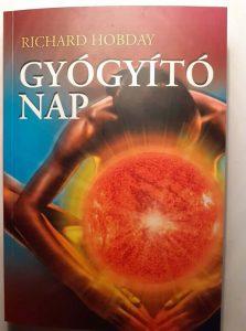 napfény hatása, napfény gyógyhatása, napfürdő, Richard Hobday, gyógyító nap